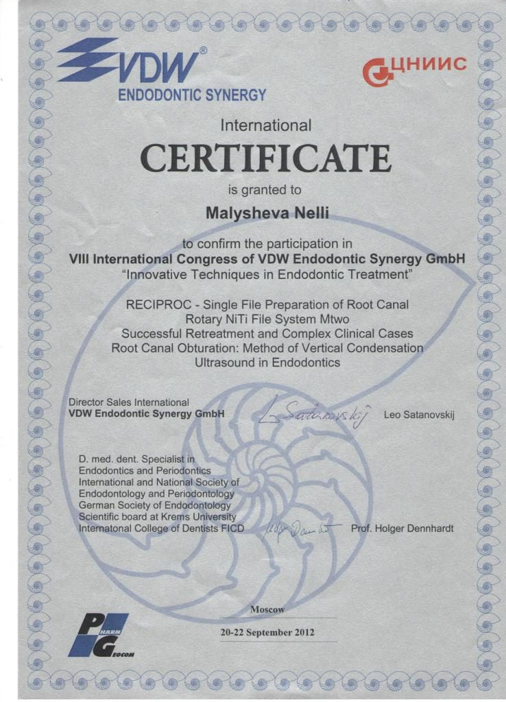 Certificate is granted to Malysheva Nelli to confirm the participation in Innovative Techiques in Endodontic Treatment