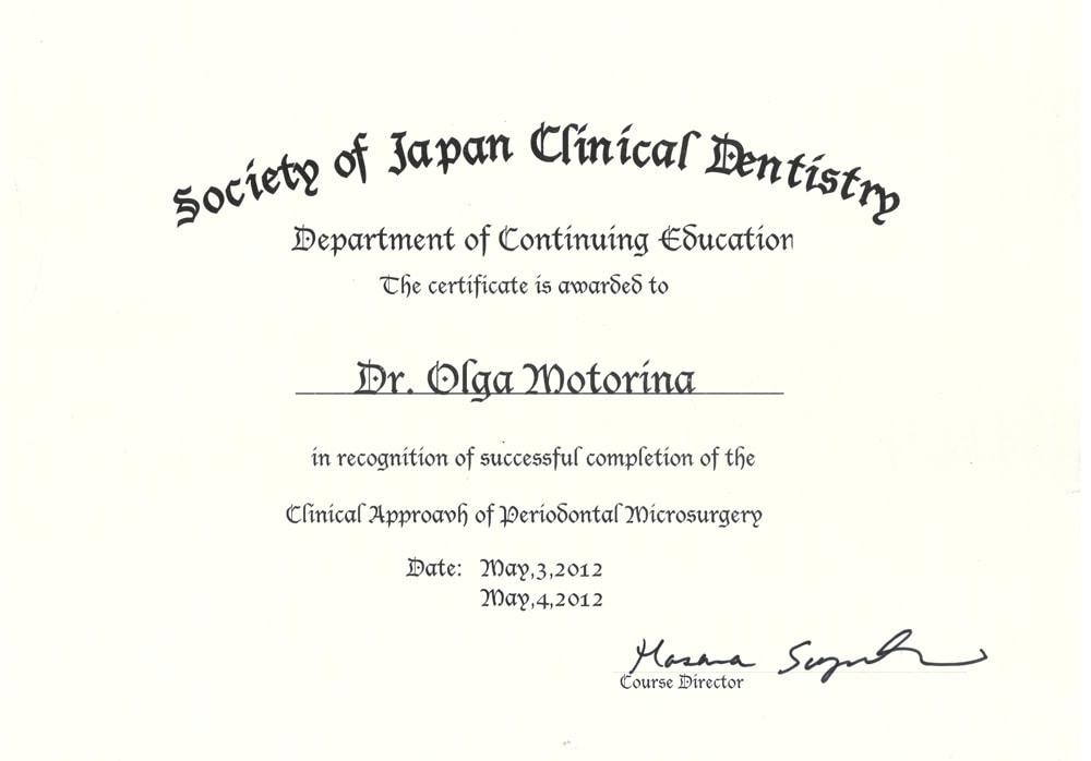 Certificate is awarded to Motorina O in recognition of successful completion of the Clinical Approach of Deriodontal Microsurgery
